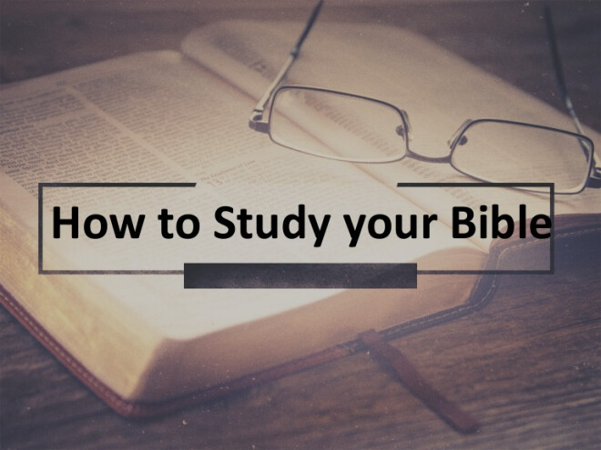 Class: How To Study Your Bible