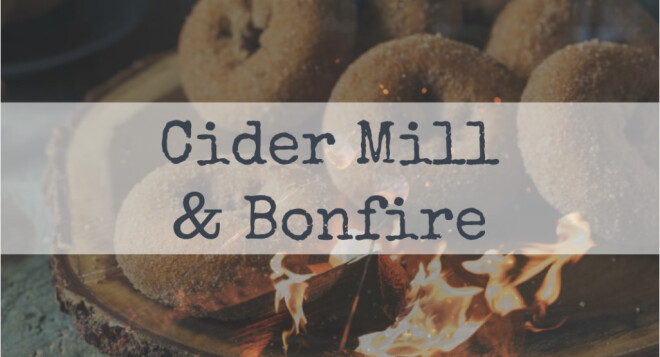 Ladies' Cider Mill & Bonfire
