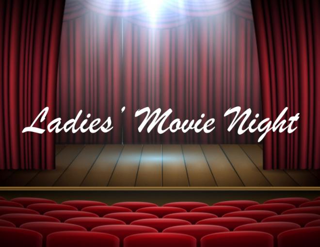 Ladies' Movie Night